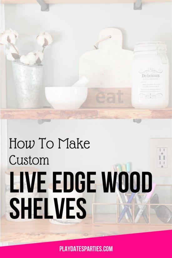 How to Make Custom Live Edge Wood Shelves