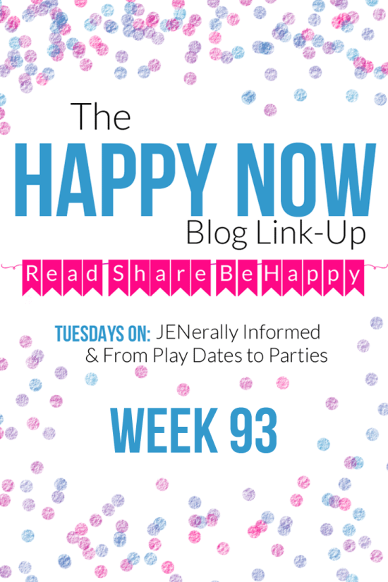 The Happy Now Blog Link Up #93