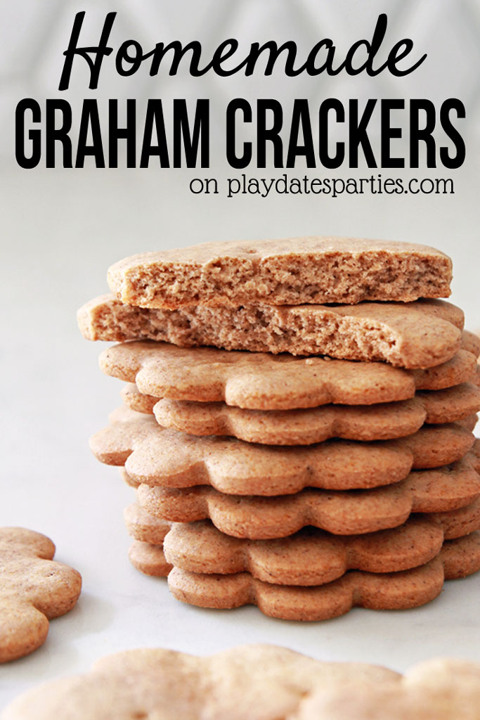 "Image of stacked graham crackers with a text overlay ""Homemade Graham Crackers on playdatesparties.com"""