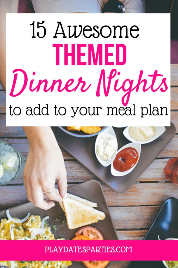 With 3 awesome tips and 15 fun dinner night themes you will NEVER be bored with your meal plan again!