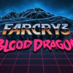 Player 2 Plays - Far Cry 3: Blood Dragon