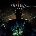 Phantom Doctrine - E3 Hands-On