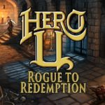 Hero U: Rogue to Redemption - A New Adventure in a Nostalgic Genre
