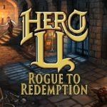 Hero U: Rogue to Redemption - A New Adventure in a Nostalgic Genre