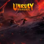 Player 2 Plays - Unruly Heroes