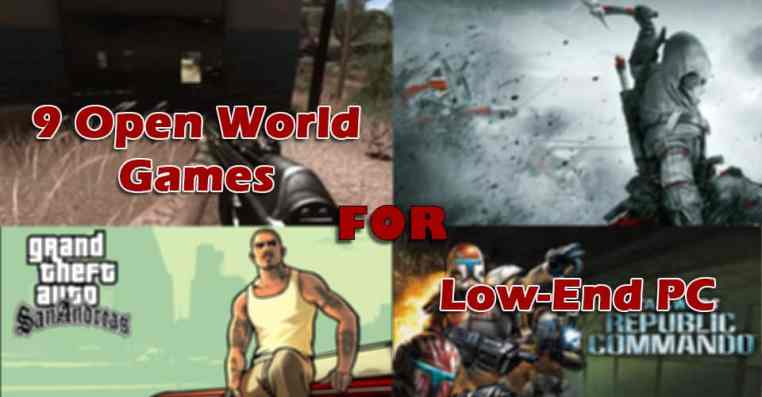 9 Open World Games for Low-End PC