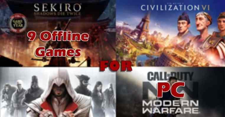 Best Offline Games For PC | List Of 9 Offline PC Games
