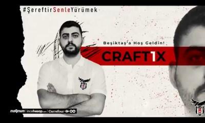 Craft1x Beşiktaş Esports ile anlaştı
