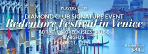 Redentore Festival Venezia Adriatic & Greek Isles Cruise