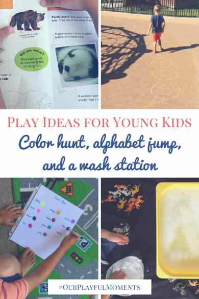 Play ideas for young kids: color hunt, alphabet jump, and a wash station | Play ideas for toddlers | Play ideas for preschoolers | Activity ideas for young kids