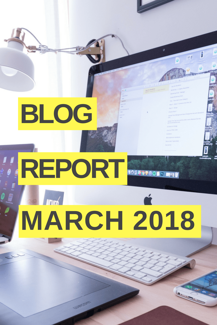 Blog report March 2018 -Besides the scenes of my blogging journey: It's amazing that people can transform blogging into a job and make money blogging! For me, this is a dream come true! Here are all the blogging tips that helped me grow my mom blog this month. | Blogging tips and ideas for bloggers #BloggingTips #MakeMoneyBlogging