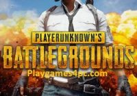 Player Unknown's Battlegrounds (PUBG) Game For PC Torrent Download Here