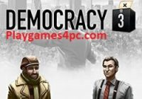 Democracy 3 Highly Compressed Torrent For PC Game Free Download