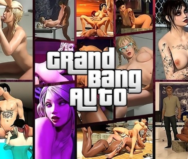 Anal Xxx Games Grand Bang Auto Free Download