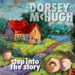 step into the story by dorsey mchugh