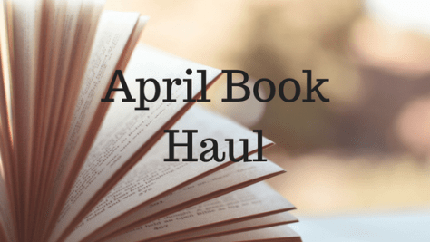 April Book Haul