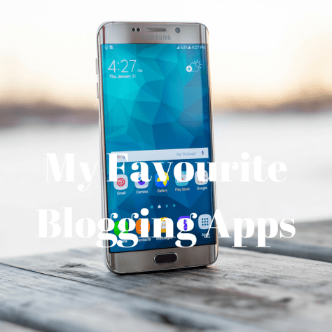 My Favourite Blogging Apps