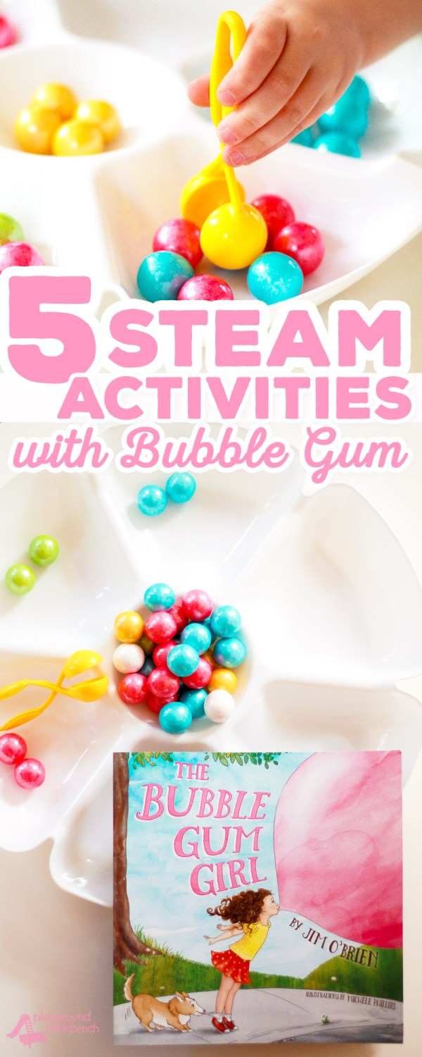 5 Steam Activities Preschoolers With Bubble Gum