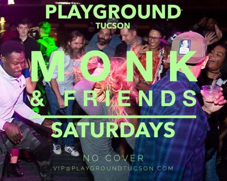 PLAYHOUSE WITH DJ MONK & FRIENDS