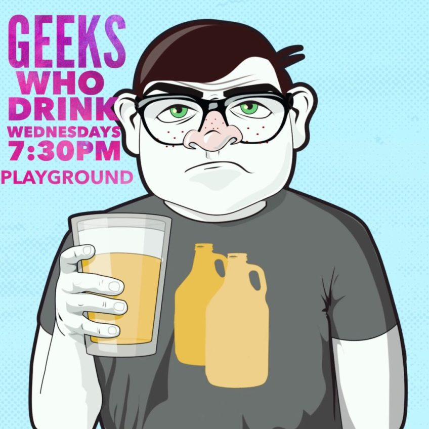 GEEKS WHO DRINK AT PLAYGROUND BAR AND LOUNGE