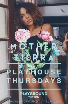 Playhouse with DJ Mother Tierra