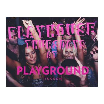 PLAYHOUSE Thursdays