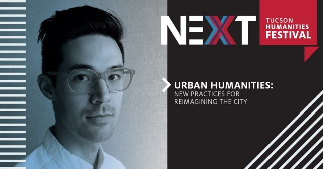 URBAN HUMANITIES: New Practices for Re-imagining the City