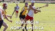 Hurling in North America | February 2018