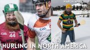 Hurling in North America News | March & April 2019