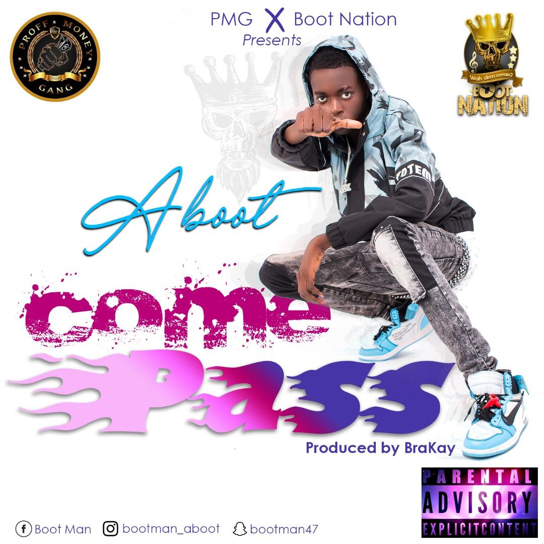 Aboot - Come Pass (Aye Half Cast Riddim)