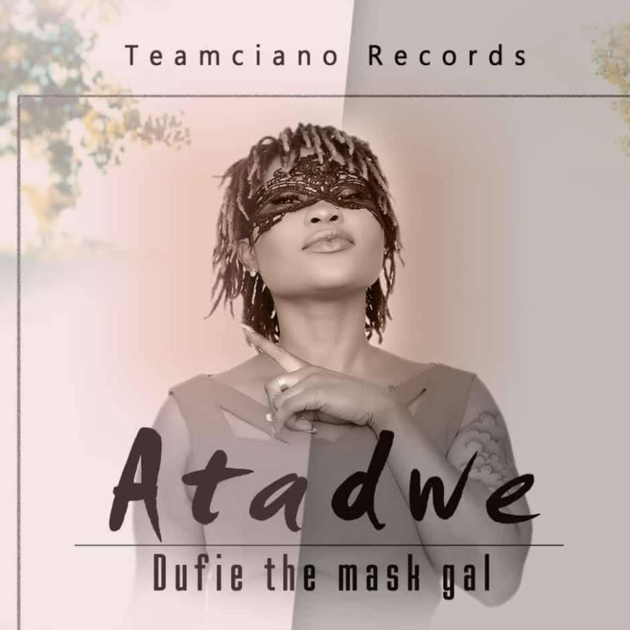 Dufie - Atadwe (Prod. By 925 Musik)