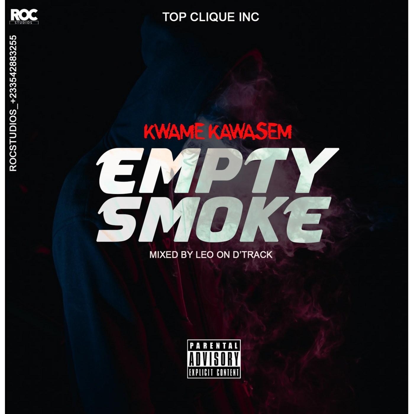 Kwame Kawasem - Empty Smoke