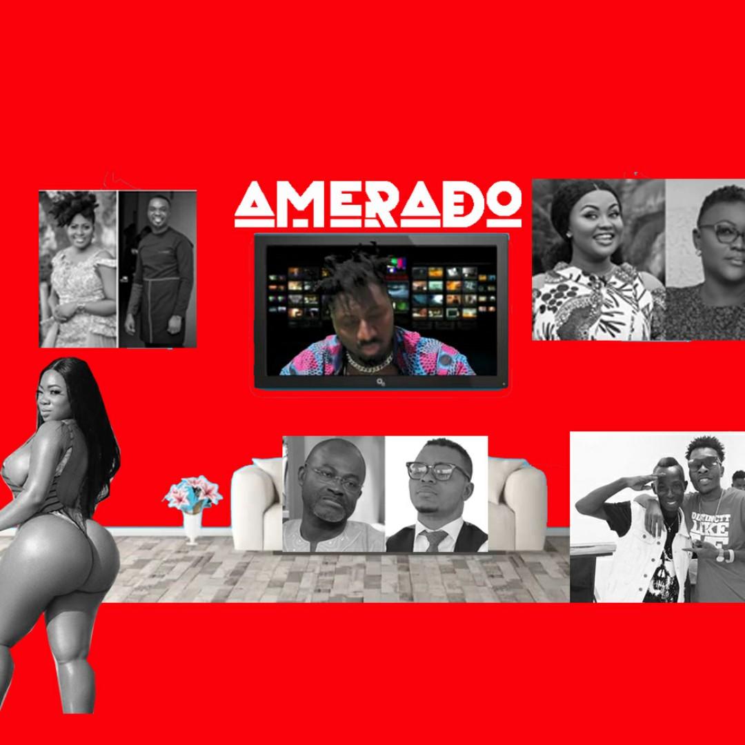 Amerado - Yeete Nsem (Episode One)