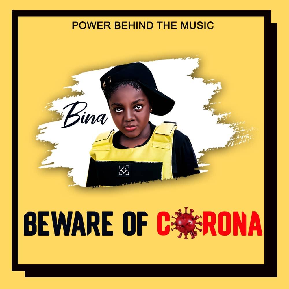 Bina - Beware of Corona