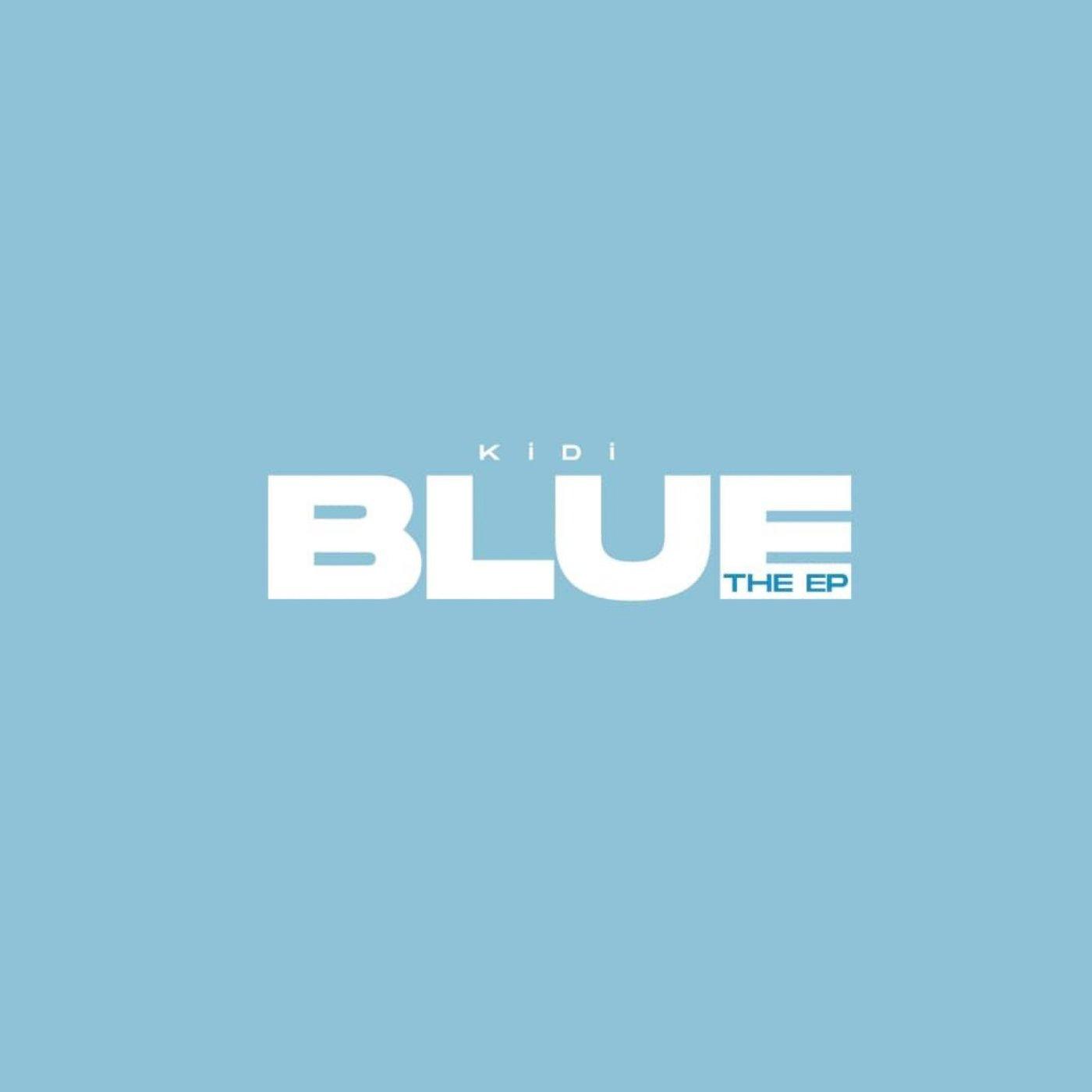 KiDi - Blue EP (Full Album)