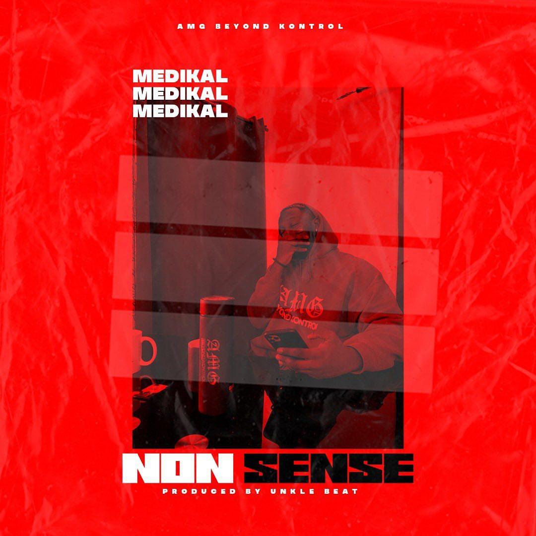 Medikal - Nonsense