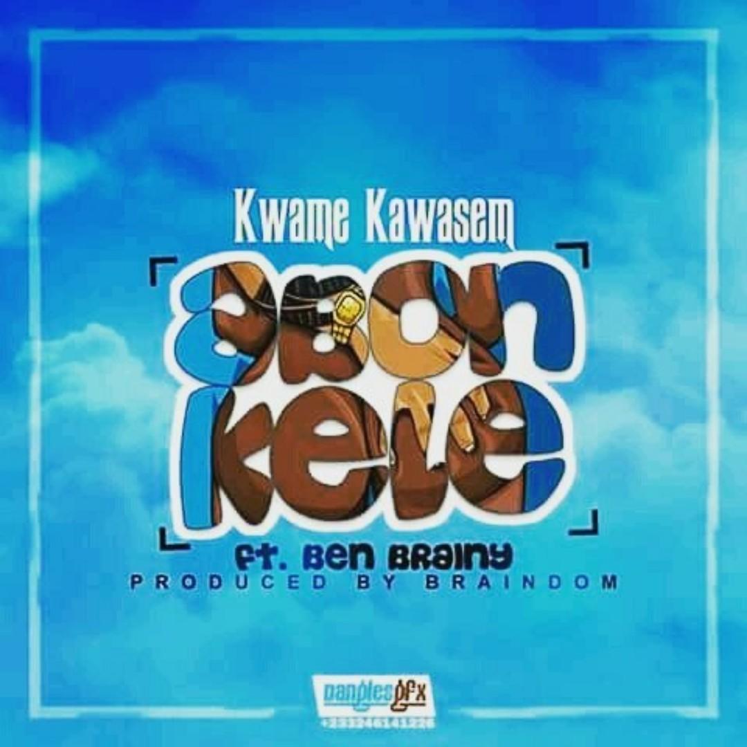 Kwame Kawasem – Abonkele (feat. Ben Brainy)