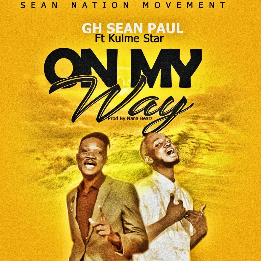 GH Sean Paul - On My Way
