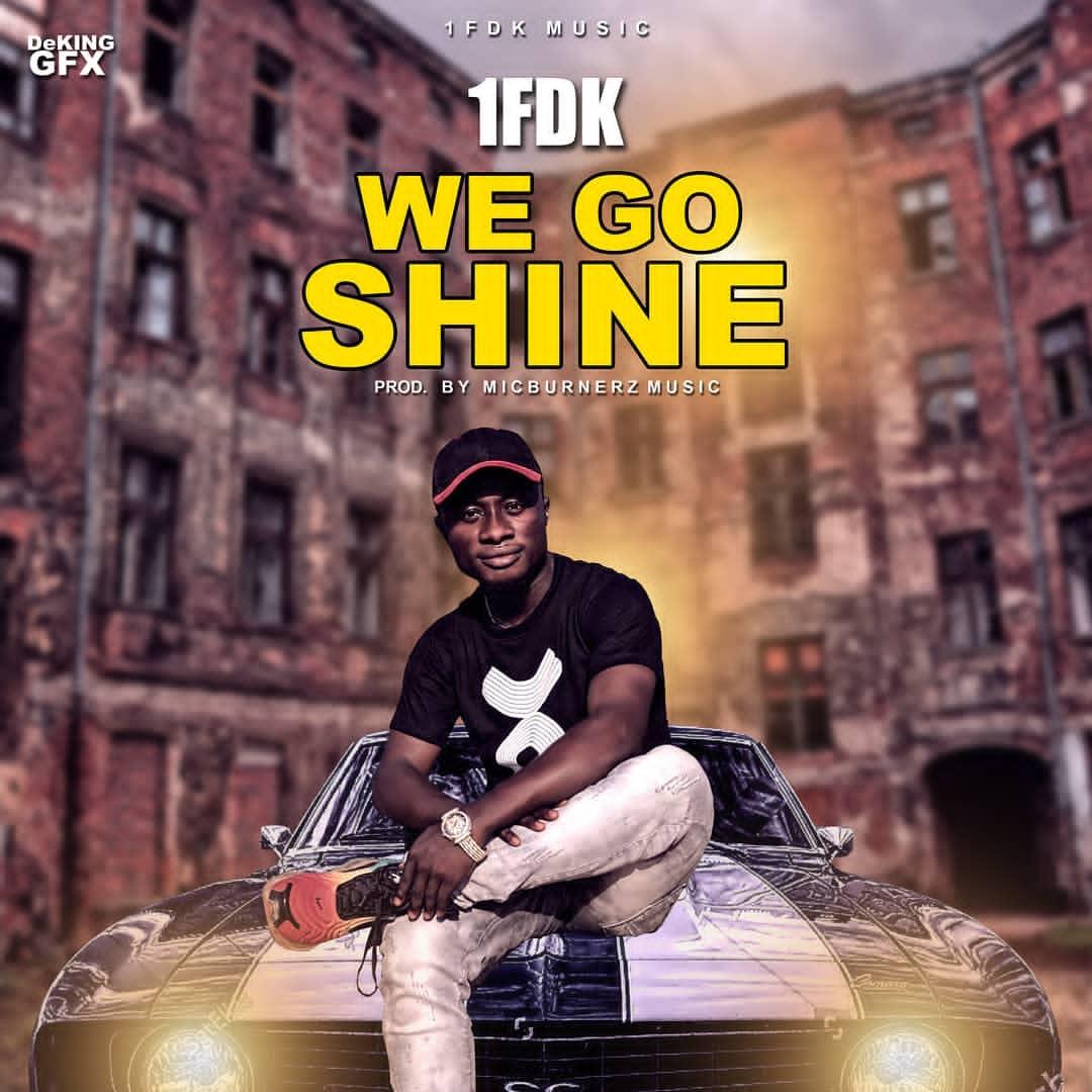 1FDK - We Go Shine
