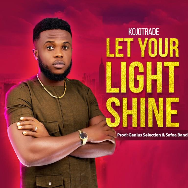 KojoTrade - Let Your Light Shine