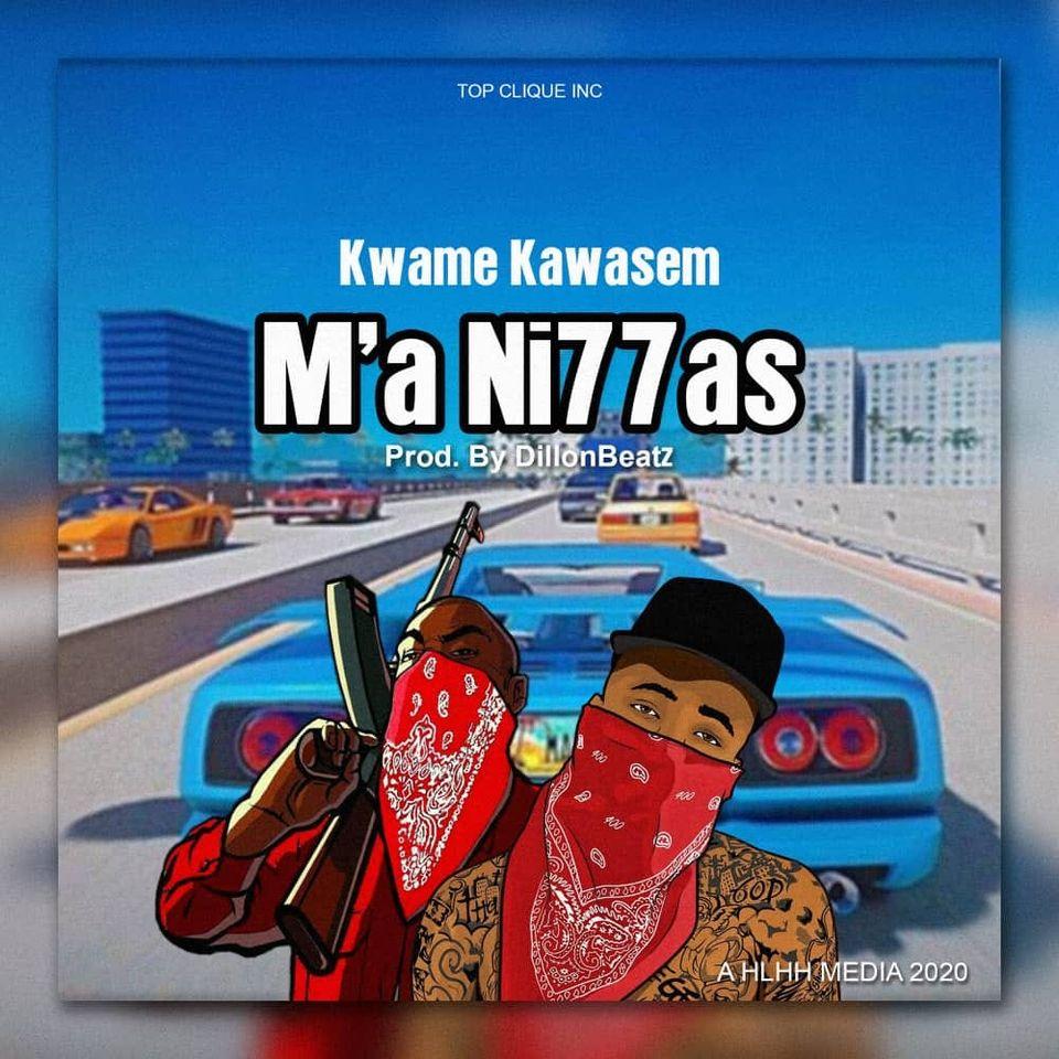 Kwame Kawasem - Ma Ni77as