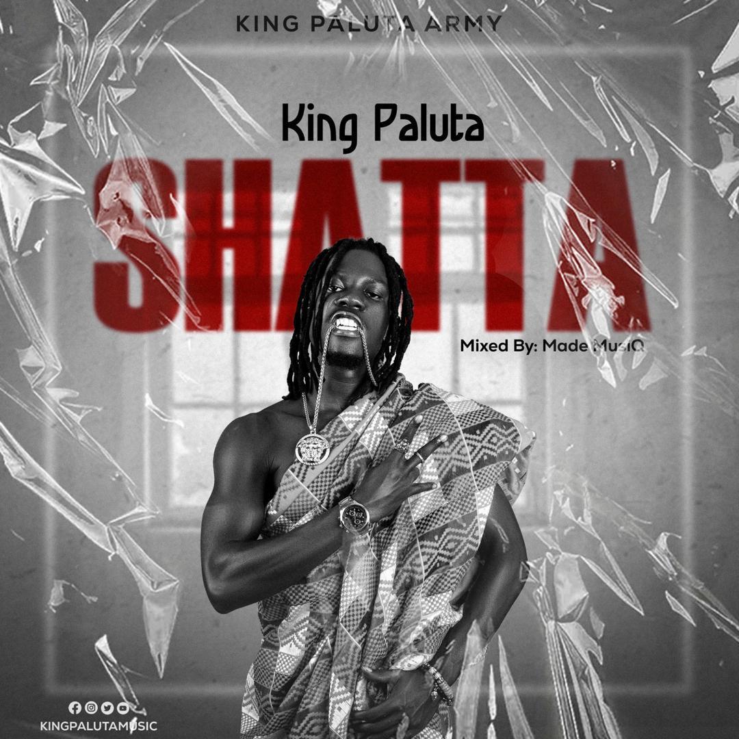 King Paluta - Shatta