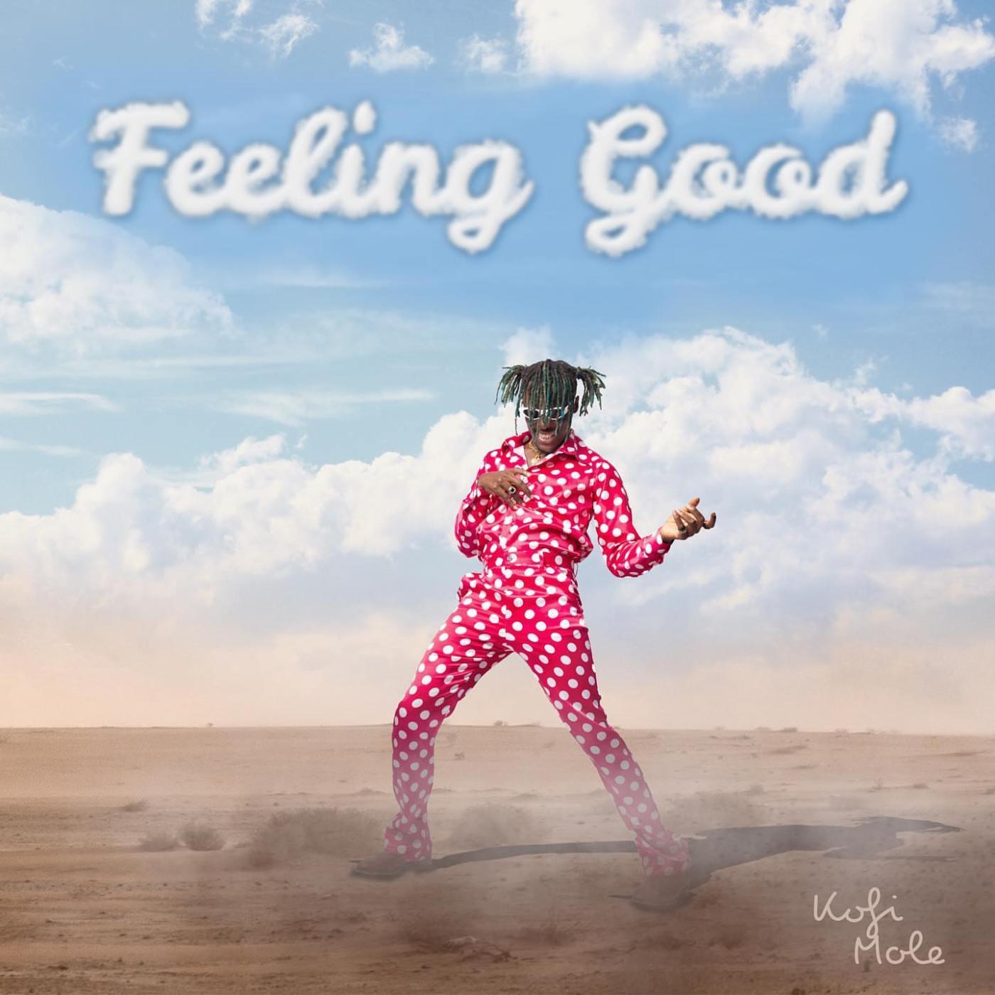 Kofi Mole - Feeling Good