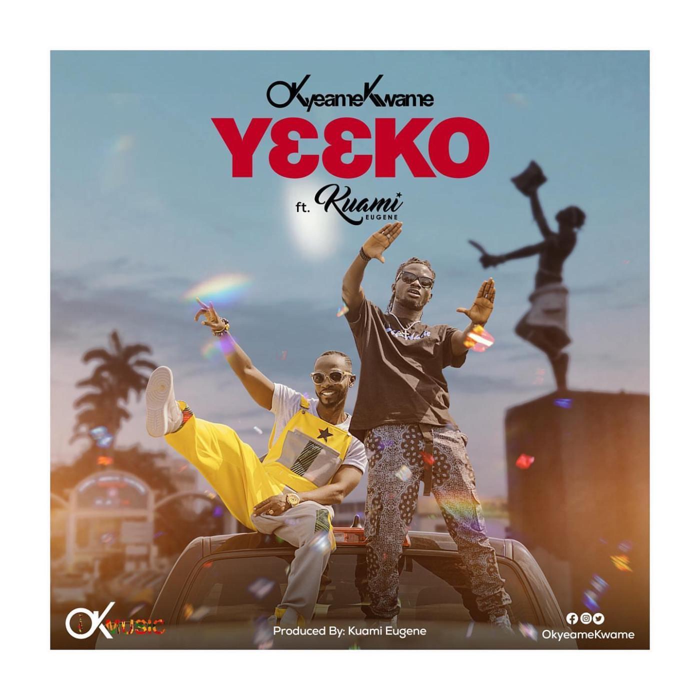 Okyeame Kwame - Yeeko (feat. Kuami Eugene) (Prod. By Rockstar)