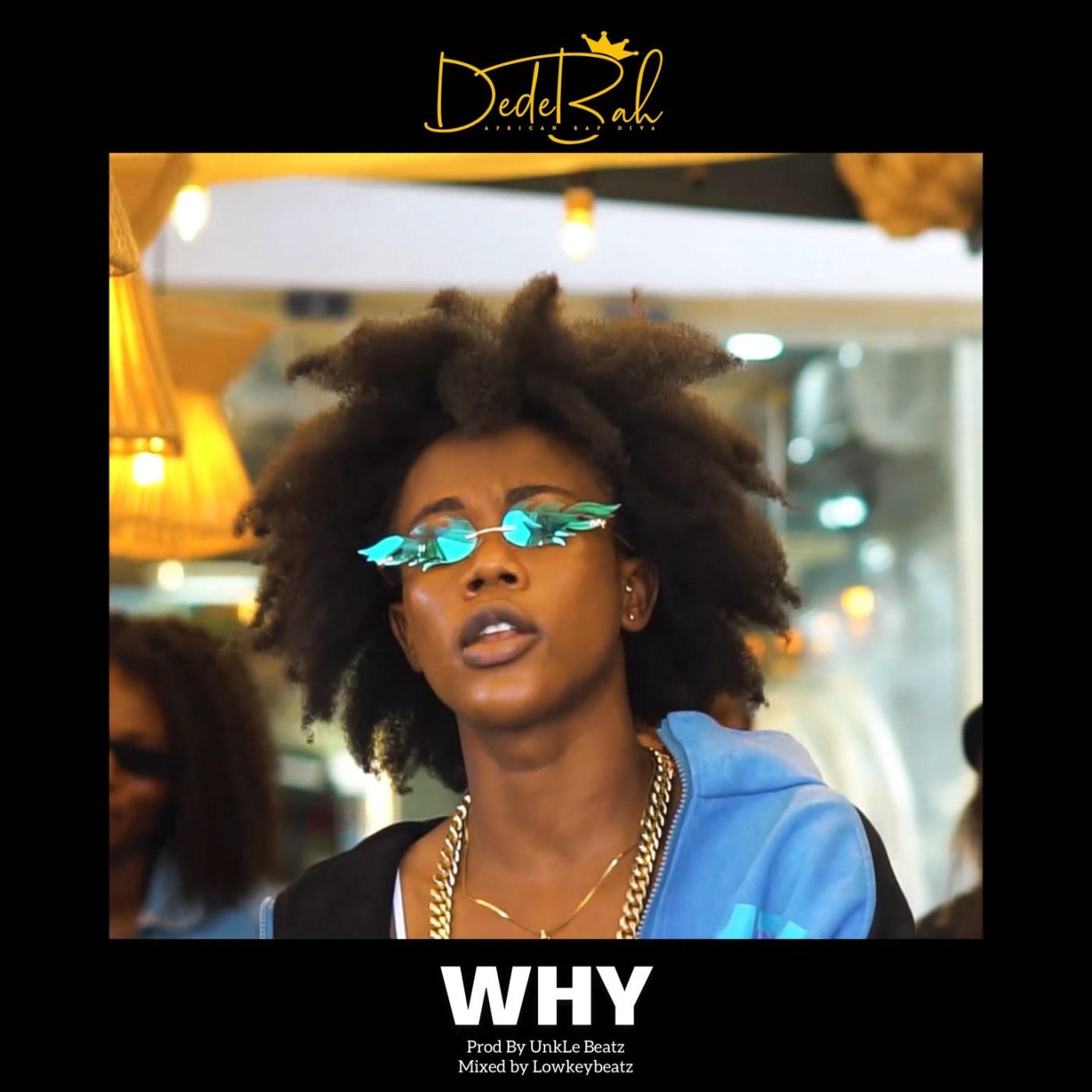 Dedebah - Why