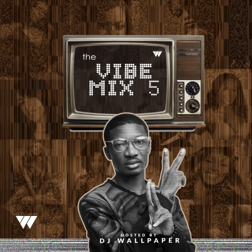 DJ Wallpaper - The Vibe Mix 5