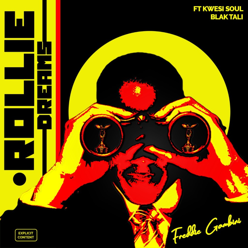 Freddie Gambini - Rollie Dreams (feat. Kwesi Soul & Blak Tali)