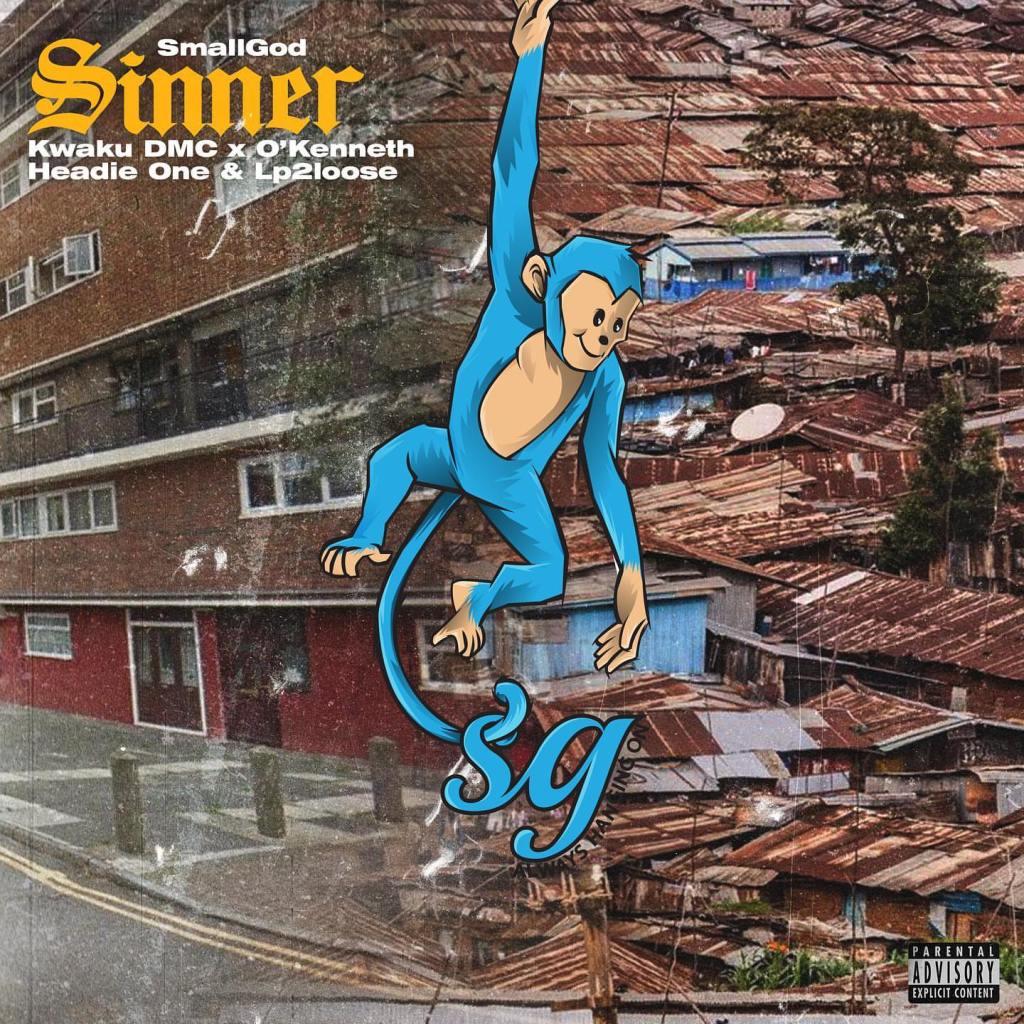 Smallgod - Sinner (feat. O'Kenneth, Kwaku DMC, Headie One & LP2loose)
