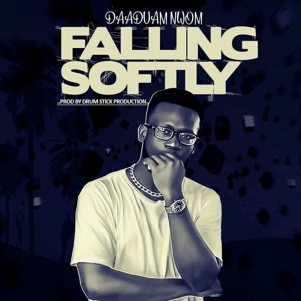 Daaduam Nwom - Falling Softly