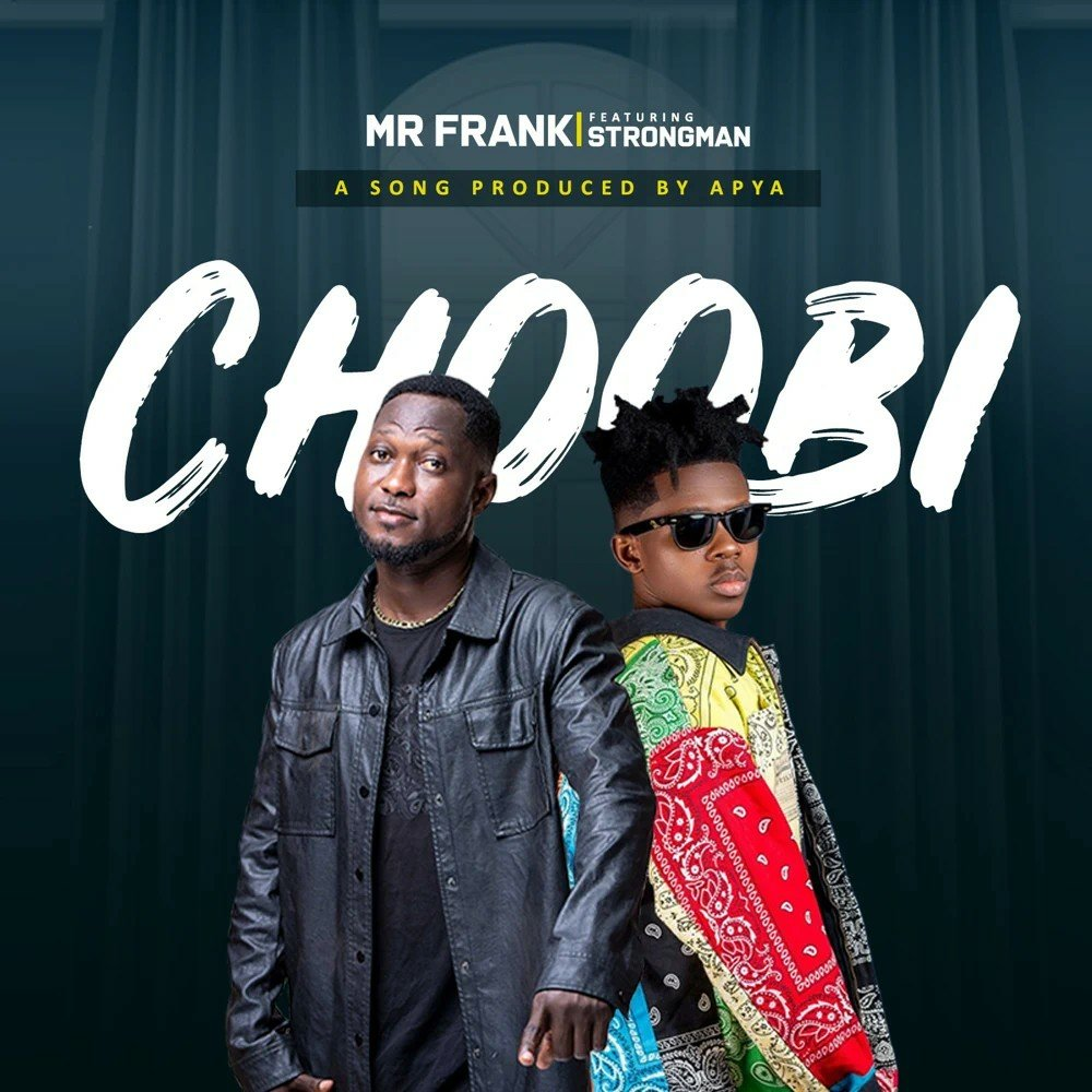 Mr Frank - Choobi (feat. Strongman)